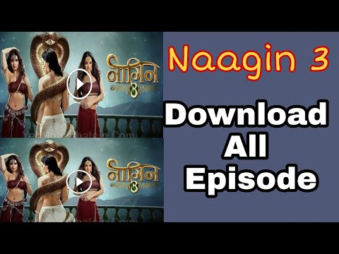 Naagin 3 | Download All Episodes | From Here