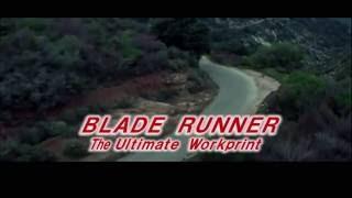 「ブレードランナー究極試写版」予告編 Blade runner the Ultimate workprint Trailer