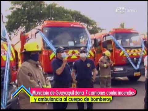 Municipio de Guayaquil dona 7 camiones contra incendios y ambulancia al cuerpo de bomberos