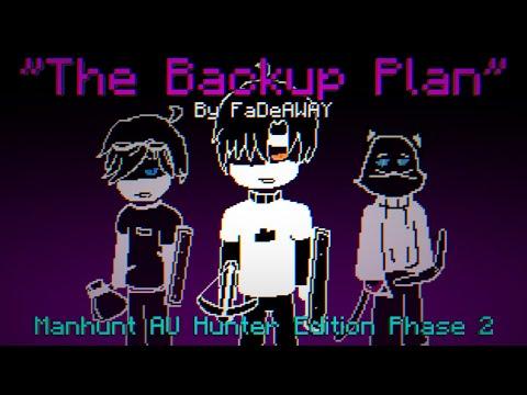 [Minecraft Manhunt Trio] The Backup Plan | Manhunt AU Hunter Edition Phase 2