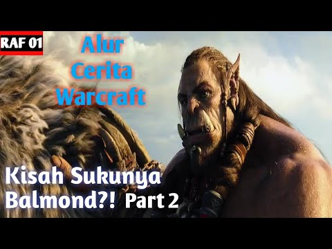 Manusia vs Kaum BAR-BAR | Review Alur Cerita Film Warcraft (2016) Part 2