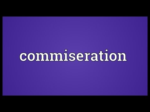 Commiseration Meaning