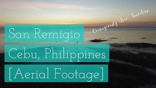 San Remigio Philippines  city photos : San Remigio, Cebu, Philippines - Aerial Footage - Courageously Free Travelers