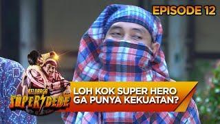 Video Loh Kok Super Heronya Ga Punya Kekuatan Super? - Keluarga Super Dede Eps 12 MP3, 3GP, MP4, WEBM, AVI, FLV Mei 2019