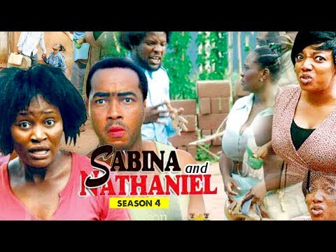 SABINA AND NATHANIEL 4 - 2018 LATEST NIGERIAN NOLLYWOOD MOVIES