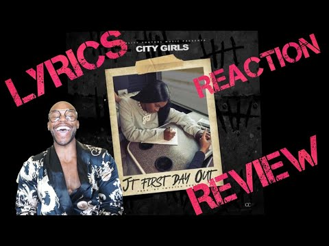 JT/City Girls - First Day Out - Lyrics, Reaction & Review
