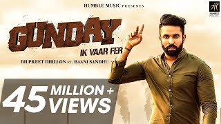 Video Gunday Ik Vaar Fer | Dilpreet Dhillon Feat. Baani Sandhu | Latest Punjabi Song 2018 | Humble Music MP3, 3GP, MP4, WEBM, AVI, FLV Agustus 2018