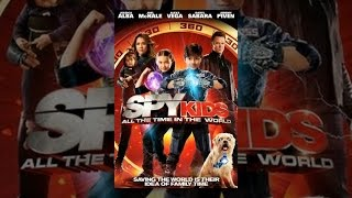 Watch Spy Kids: All the Time in the World in 4D of March (2011) | Free Movie Downloads