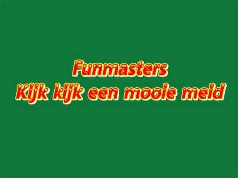 Funmasters - Kijk kijk (видео)