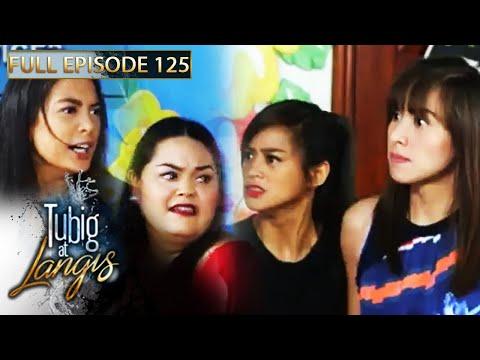 Full Episode 125 | Tubig At Langis