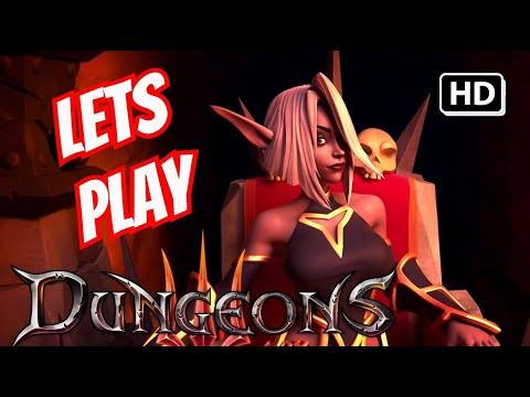 Dungeons 3 - Lets (Play) be Evil - Part 1 (видео)