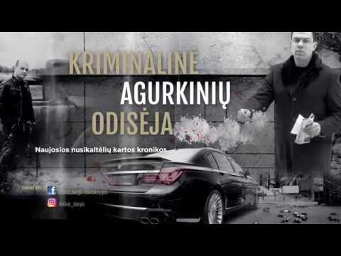 """Dailius Dargis """"Kriminalinė Agurkinių odisėja"""" - Lietuvos narkokronika nr.1"""