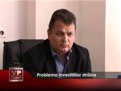 Problema investiţiilor străine