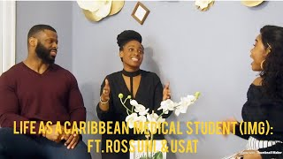 Life as a Caribbean Medical Student (IMG): Ft. Ross University and USAT Part 1(Life on the Island)
