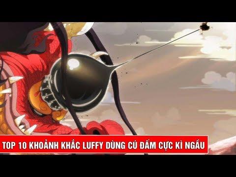 Top 10 khoảnh khắc Luffy dùng cú đấm để nói chuyện cực ngầu trong One Piece - Thời lượng: 12 phút.
