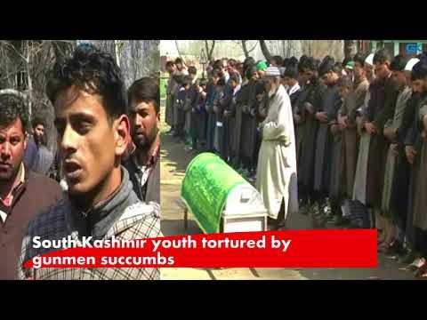 South Kashmir youth tortured by gunmen succumbs