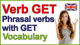 Phrasal verbs with GET  English lesson