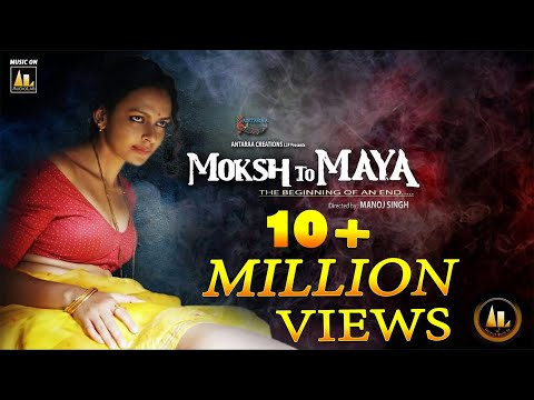 Official Trailer | Moksh To Maya a Sinful Journey | Bidita Bag | New Hindi movie trailer 2020