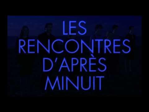 LES RENCONTRES D'APRES MINUIT de Yann Gonzalez