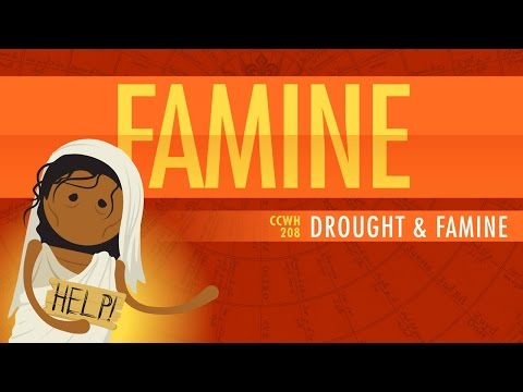 Drought and Famine: Crash Course World History #208