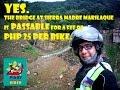 Broken Sierra Madre Marilaque Bridge Status - Sept.26.2016