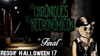 Rediff Ep17 - Les Chroniques du Necronomicon -
