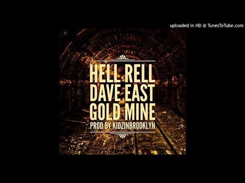 Hell Rell - Gold Mine (Feat. Dave East)