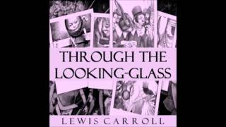 Through the Looking-Glass audiobook by Lewis Carroll - part 1