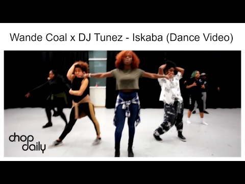 Wande Coal X DJ Tunez - Iskaba (Dance Video) | Chop Daily