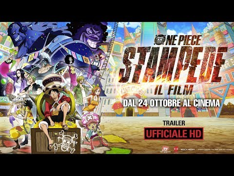 Preview Trailer One Piece: Stampede, trailer ufficiale italiano