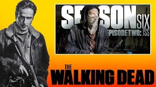 The Walking Dead Season 6 Episode 2 Afterthoughts (Ep. 602) JSS