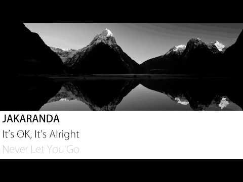 Jakaranda – It's OK, It's Alright