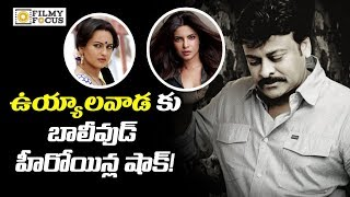 Priyanka and Sonakshi Sinha Rejected Chiranjeevi Uyyalawada Narasimha Reddy Movie - Filmyfocus.com