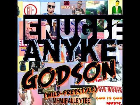 ENUGBE-WILD_FREESTYLE-ANYKE GODSON