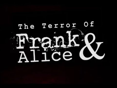The Tale of Frank & Alice