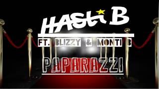 HASTI B - PAPARAZZI FEAT BLIZZY & MONTI B (OFFICIELL) Video