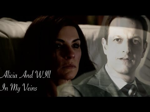The Good Wife || In My Veins || Will and Alicia