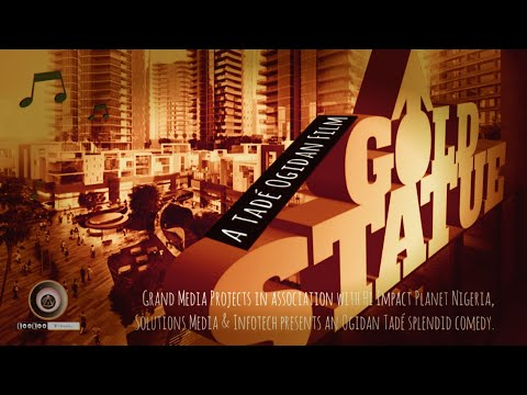 GOLD STATUE Part 1 Nollywood Movie