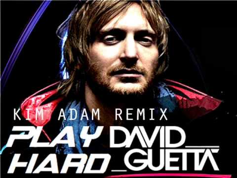 David Guetta Ft Ne-Yo , Akon – Play Hard (Kim Adam Remix)