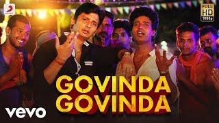 Govinda Govinda Lyric Song Sangili Bungili Kadhava Thorae
