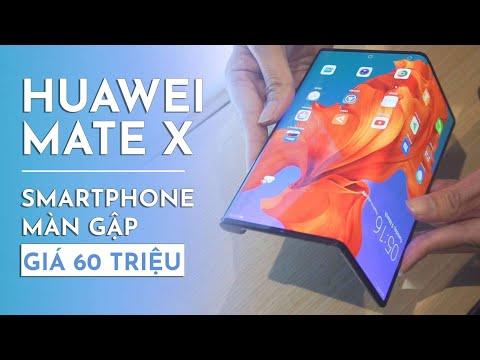 Trên tay tại VN : Huawei Mate X siêu smartphone màn gập giá 60 triệu có gì hot ? - Thời lượng: 4:18.
