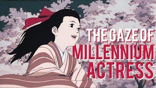 The Empowering Gaze of Satoshi Kon's Millennium Actress