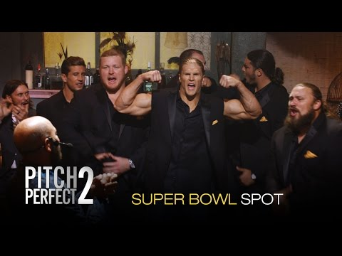 Pitch Perfect 2 (Super Bowl Spot)