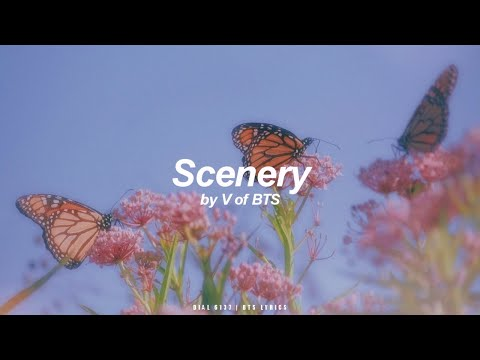Scenery | V (BTS - 방탄소년단) English Lyrics
