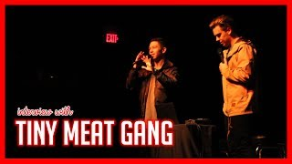 INTERVIEW WITH TINY MEAT GANG (Cody Ko & Noel Miller)