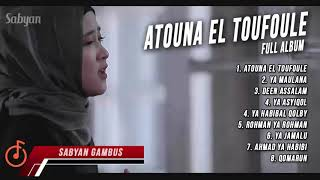 Video Sabyan Gambus ATOUNA EL TOUFOULE - FULL ALBUM BY Nissa | YA MAULANA MP3, 3GP, MP4, WEBM, AVI, FLV Maret 2019