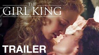 Nonton The Girl King Trailer   Official Uk Trailer Film Subtitle Indonesia Streaming Movie Download