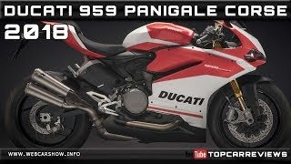 7. 2018 DUCATI 959 PANIGALE CORSE Review Rendered Price Specs Release Date