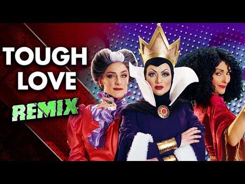 Tough Love REMIX (The Villains Lair)