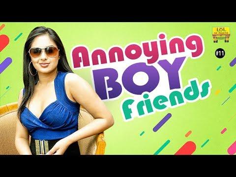 Girls Problems || Annoying Boyfriends Ft. Nikesha Patel || LOL OK Please | Episode #11